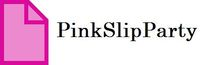 PINK Slip Party